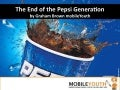 (Graham Brown mobileYouth) End of the Pepsi Generation - with video