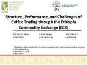 Structure, Performance, and Challenges of Coffee Trading through the Ethiopia Commodity Exchange (ECX)