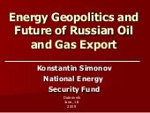 Energy Geopolitics and Future of Ru...
