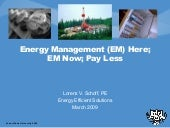 Energy Management, Here Now, Pay Le...
