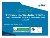 Enforcement of Bondholders' Rights