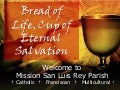 Bread of Life, Cup of Eternal Salvation
