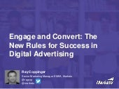 Engage and Convert - The New Rules for Success in Digital Advertising