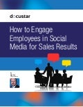 How to Engage Employees in Social Media for Sales Results