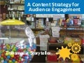 A Content Strategy for Audience Engagement