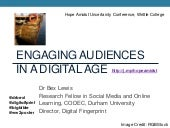Engaging Audiences in the digital age