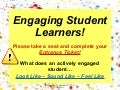 Engaging Student Learners