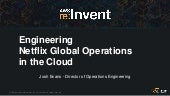 Engineering Netflix Global Operations in the Cloud