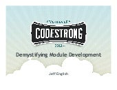 Jeff English: Demystifying Module Development - How to Extend Titanium