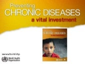 WHO Report on Chronic Disease