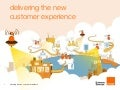 delivering the new customer experience