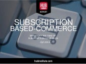 [HUB Report] Subscription-Based Commerce - Brands at the time of Subcom
