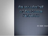 Enhancement Of Facebook Features