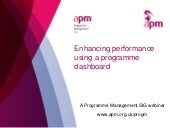 Enhancing performance using a programme dashboard