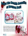 Enjoy the health benefits of dragon fruit