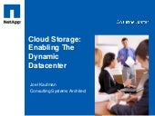 Cloud Storage: Enabling The Dynamic...