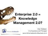 Enterprise 2.0 = Knowledge Manageme...