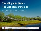The Wikipedia Myth - the Gist of En...