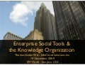Enterprise Social Tools & the Knowledge Organization