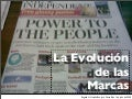 Power To The People: La Evolución de Las Marcas