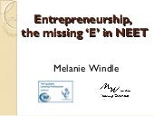 Entrepreneurship the missing E in NEET