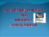 Entrepreneurship and project manage...