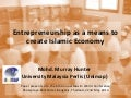 Entrepreneurship as a means to create islamic economy