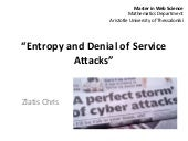Entropy and denial of service attacks