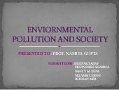 Enviornmental pollution and society