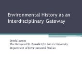 Environmental History as an Interdisciplinary Gateway