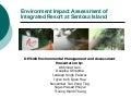 Environmental Impact Assessment of Sentosa Integrated Resort