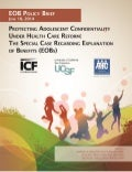 Protecting Adolescent Confidentiality Under Health Care Reform: The Special Case of Explanation of Benefits (EOBs)
