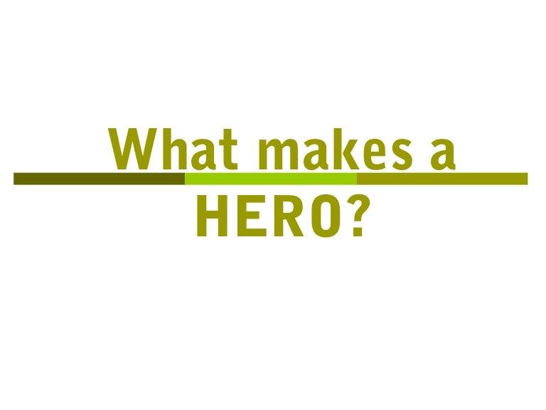 characteristics of a hero essay characteristics of a hero essay ...