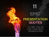 Epic Presentation Quotes to Fire You Up!