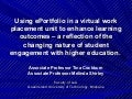 Using ePortfolio in a virtual work placement unit to enhance learning outcomes - a reflection of the changing nature of student engagement with higher education
