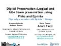 Physical preservation with EPrints: 1 Storage, by Adam Field, David Tarrant, Hannes Kulovits and Andreas Rauber