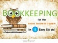 Bookkeeping for the Small Business Owner in 5 Easy Steps