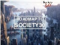 Society30: The Future Is Clear. Isn't it?