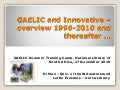 Erasmus man gaelic & innovative an overview