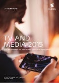 An Ericsson Consumer Insight Report : TV and Media 2015
