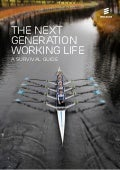 Next generation working life – a survival guide