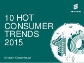 Ericsson consumer lab_10_hot_consumer_trends_2015_presentation_4x3