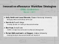 ER&L 2011 - Innovative eResource Workflow Strategies
