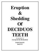 Eruption & Shedding of Deciduous TEETH
