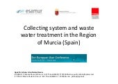 Collecting System and Waste Water Treatment in the Region of Murcia (Spain)