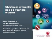 Shortness of breath in a 51 year ol...