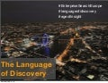 Big Data Is Not the Insight: The Language Of Discovery:
