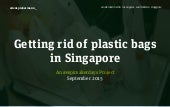 Getting rid of plastic bags in Singapore
