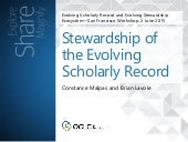 Stewardship of the Evolving Scholarly Record