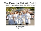 Essential Catholic Quiz I